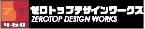 ZEROTOP DESIGN WORKS
